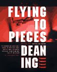 9780312857417: Flying to Pieces