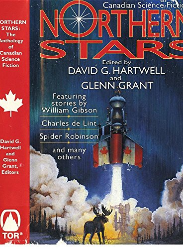 The Anthology of Canadian Science Fiction Northern Stars