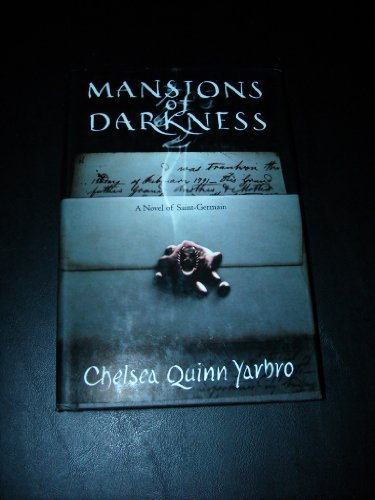 9780312857592: Mansions of Darkness: A Novel of Saint-Germain