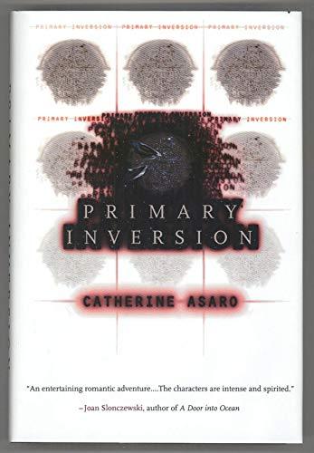 Primary Inversion: Asaro, Catherine