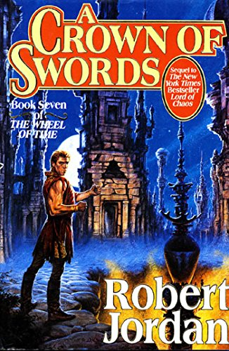 A Crown of Swords: Book 7: The Wheel of Time ***SIGNED***: Robert Jordan