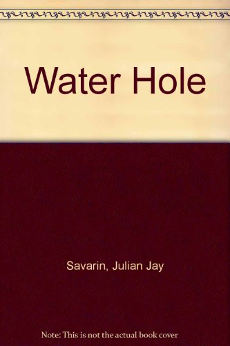 9780312857684: Water Hole
