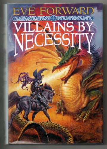 9780312857899: Villains by Necessity