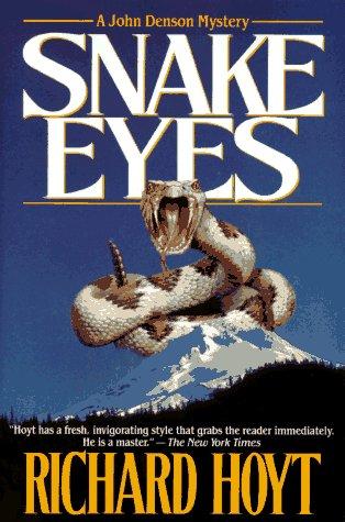 9780312858056: Snake Eyes: A John Denson Mystery (John Denson Mysteries)
