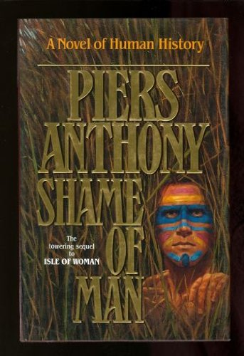 THE SHAME OF MAN: Anthony, Piers.
