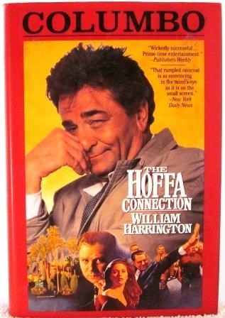 9780312858162: Columbo: The Hoffa Connection (Harrington's Series)