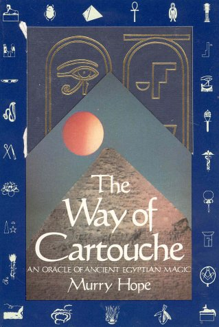 9780312858230: The Way of Cartouche: An Oracle of Ancient Egyptian Magic
