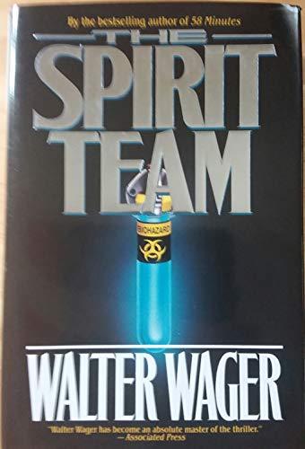 9780312858261: The Spirit Team