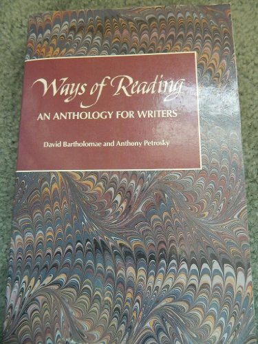 9780312858285: Ways of reading: An anthology for writers