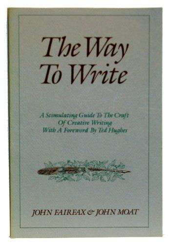 9780312858339: The Way to Write