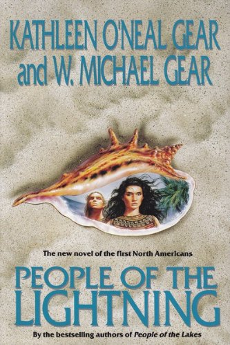 People of the Lightning: Gear, Kathleen O'Neal and W. Michael Gear