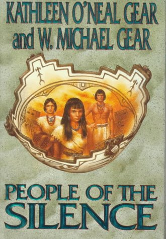 9780312858537: People of the Silence (The First North Americans Series, Book 8)