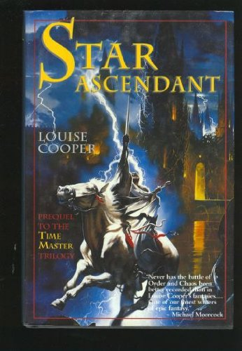 Star Ascendant: Prequel To The Time Master: Cooper, Louise