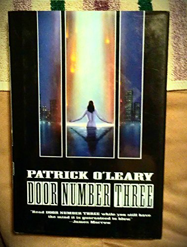 Door Number Three (With Signed Uncorrected Proof): O'Leary, Patrick