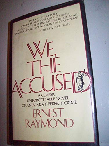 We, the Accused (9780312858834) by Ernest Raymond