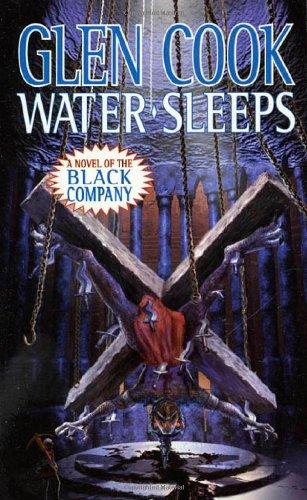 Water Sleeps (Chronicle of the Black Company): Cook, Glen