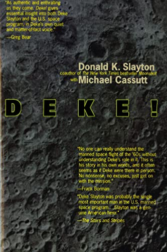 9780312859183: Deke! U.S. Manned Space: From Mercury To the Shuttle