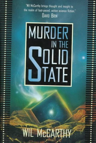 MURDER IN THE SOLID STATE: McCarthy, Wil.