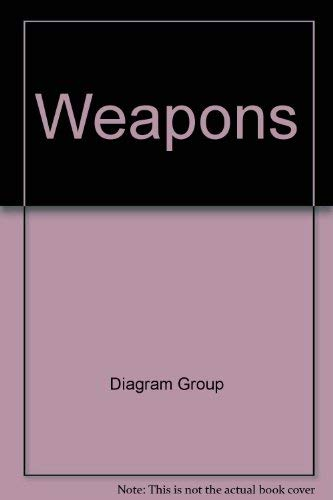 9780312859466: Weapons, an international encyclopedia from 5000 BC to 2000 AD