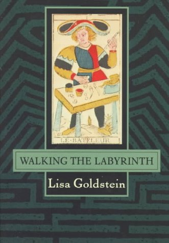 Walking the Labryinth (0312859686) by Lisa Goldstein; Joyce Eserky Goldstein
