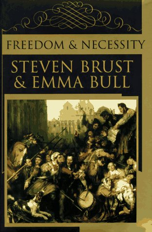 Freedom & Necessity ***SIGNED BY BOTH AUTHORS***: Steven Brust & Emma Bull