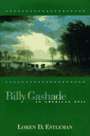 9780312859978: Billy Gashade: An American Epic