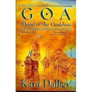 Goa (Blood of the Goddess/Kara Dalkey, 1): Kara Dalkey
