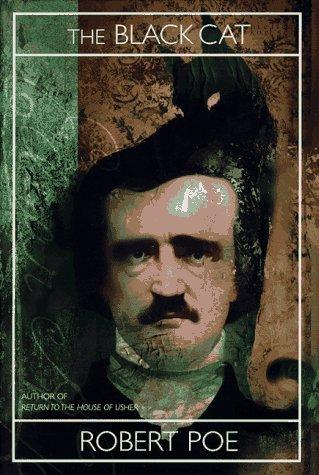 The Black Cat: Robert Poe