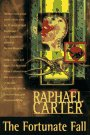 THE FORTUNATE FALL: Carter, Rachel