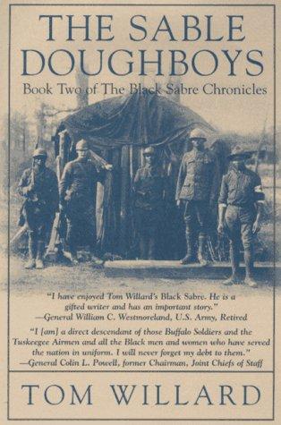 The Sable Doughboys (Black Sabre Chronicles/Tom Willard,: Willard, Tom