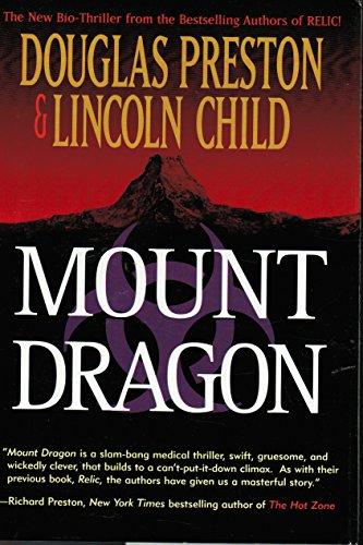 9780312860424: Mount Dragon: A Novel