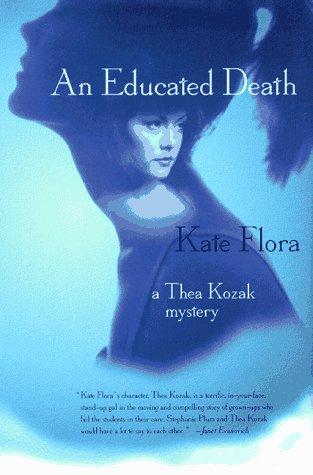 9780312860790: An Educated Death (Thea Kozak Mysteries)