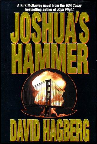 Joshua's Hammer (Kirk McGarvey Novels): Hagberg, David