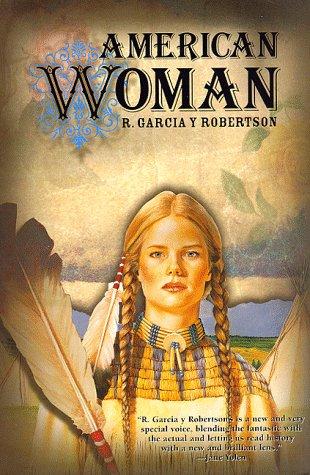 AMERICAN WOMAN: Robertson, R. Garcia Y