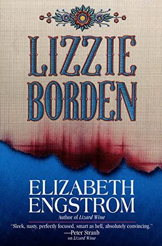 Lizzie Borden: Engstrom, Elizabeth