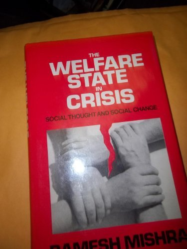 9780312861582: The Welfare State in Crisis: Social Thought and Social Change