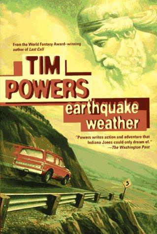 EARTHQUAKE WEATHER: Powers, Tim.