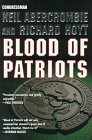 Blood of Patriots: Abercrombie, Neil; Hoyt, Richard