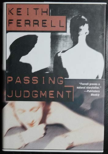 Passing Judgment: Ferrell, Keith