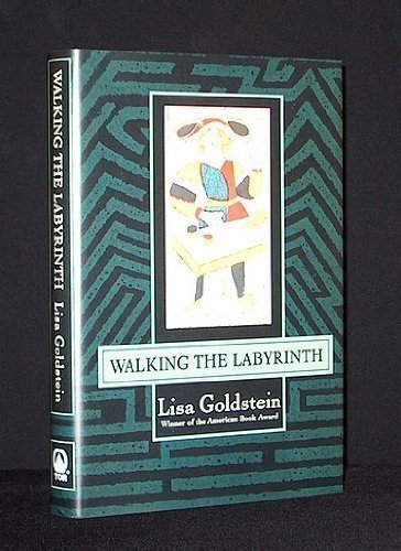 Walking the Labyrinth (SIGNED): Goldstein, Lisa