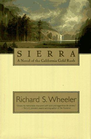 Sierra: A Novel of the California Gold: Sierra: A Novel