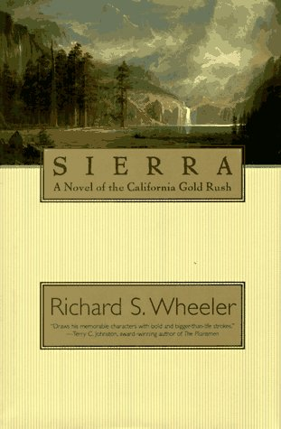 9780312861858: Sierra: A Novel of the California Gold Rush