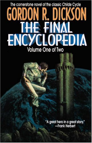 9780312861865: The Final Encyclopedia, Volume One of Two (Childe Cycle)