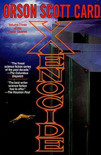 9780312861872: Xenocide: Volume Three of the Ender Quintet