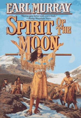 9780312861896: Spirit of the Moon