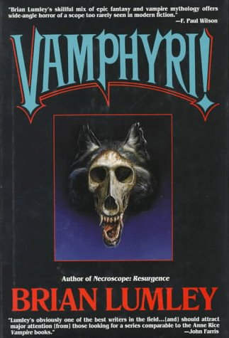 Vamphyri!: Necroscope II (Necroscope Series , No 2): Lumley, Brian