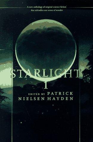 9780312862152: Starlight 1 (Starlight (Tor Paperback))