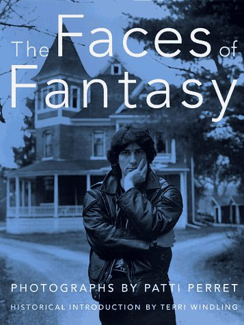 9780312862169: The Faces of Fantasy: Intimate Photos of Over 100 Top Fantasy Authors