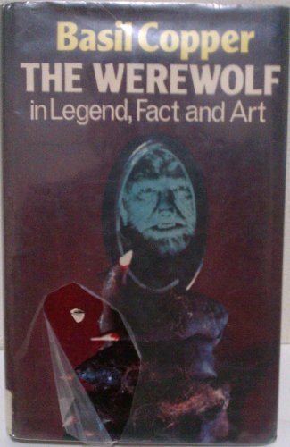 The Werewolf.in Legend, Fact and Art: Copper, Basil