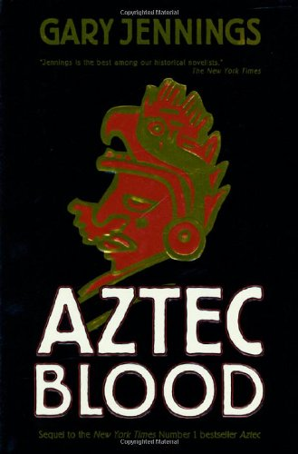 9780312862510: Aztec Blood